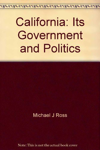 9780534029623: California, its government and politics