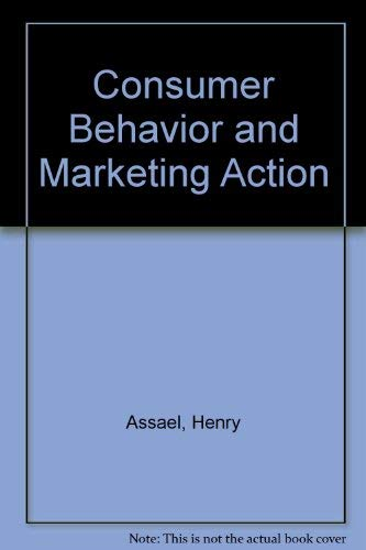 9780534029906: Consumer Behavior and Marketing Action