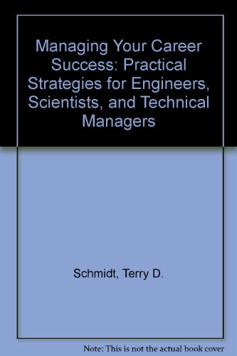 9780534029937: Managing Your Career Success: Practical Strategies for Engineers, Scientists, and Technical Managers