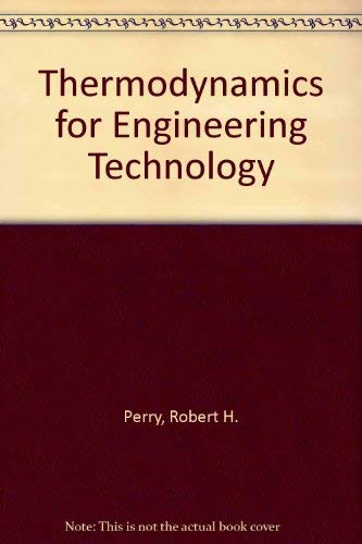 9780534030506: Thermodynamics for Engineering Technology