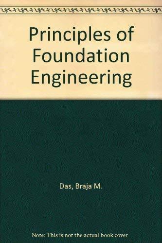 9780534030520: Principles of foundation engineering