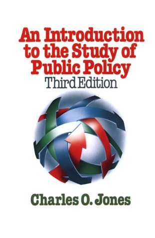 9780534030933: An Introduction to the Study of Public Policy