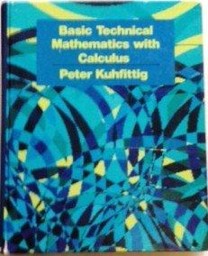 9780534031510: Basic Technical Mathematics: With Calculus