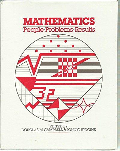 Mathematics People Problems Results: Campbell, Douglas and Higgins, John Editors