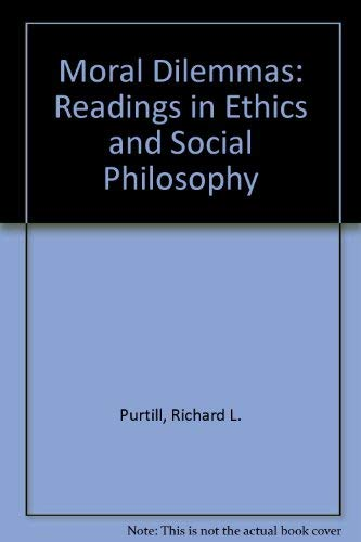 9780534033668: Moral dilemmas: Readings in ethics and social philosophy