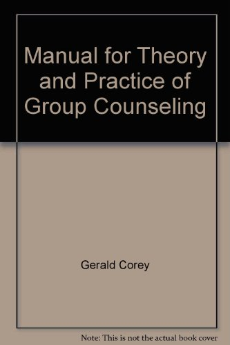 9780534034283: Manual for Theory and Practice of Group Counseling