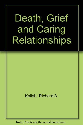 9780534036300: Death, Grief, and Caring Relationships (Psychology)