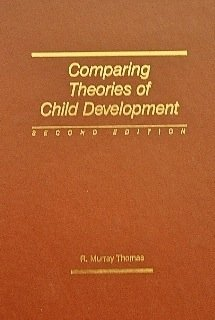9780534038557: Comparing Theories of Child Development