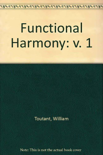 Functional Harmony: v. 1: Toutant, William