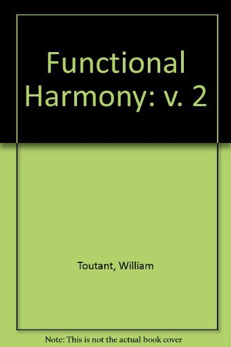 Functional Harmony: v. 2: Toutant, William