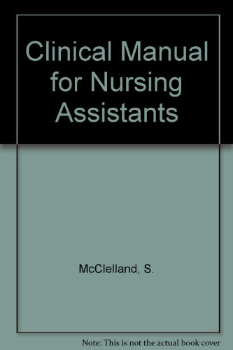 9780534039936: Clinical Manual for Nursing Assistants