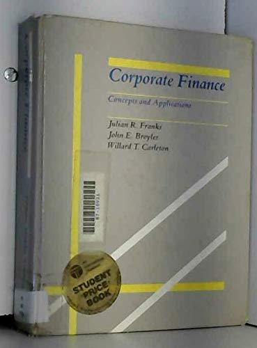 Contemporary Corporate Finance: Franks, Julian Ralph