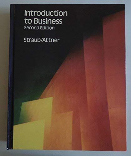 Introduction to Business: Straub, Joseph T.,