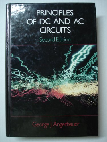 Principles of DC and AC circuits: Angerbauer, George J