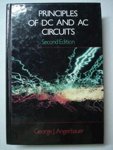 9780534042035: Principles of DC and AC circuits