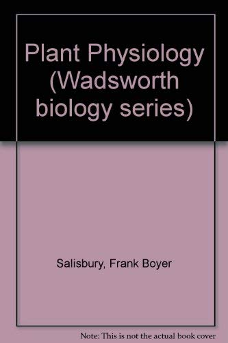 9780534044824: Plant Physiology (Wadsworth biology series)