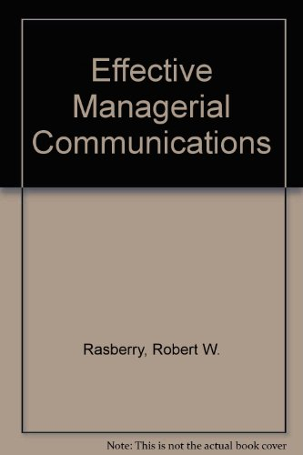 9780534045548: Effective Managerial Communications