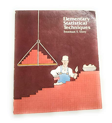 9780534046682: Elementary statistical techniques