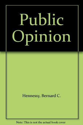 Public Opinion: Bernard C. Hennessy