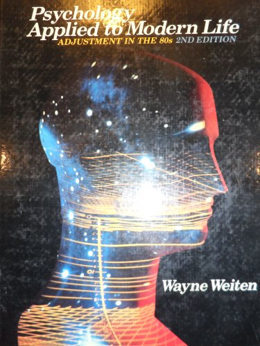9780534054120: Psychology Applied to Modern Life: Adjustment in the 80s (Psychology Series)