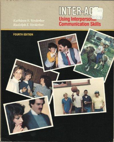 9780534054786: Inter-act: Using interpersonal communication skills
