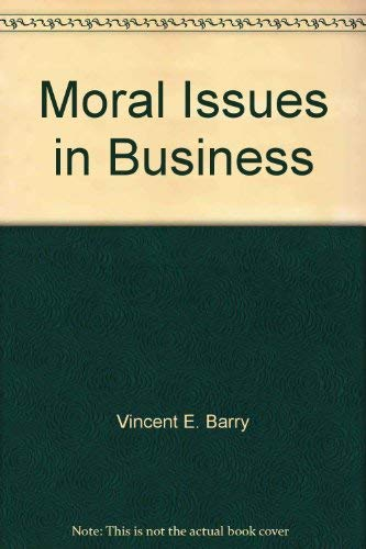 9780534054847: Moral issues in business