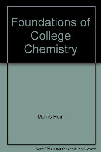 9780534054908: Foundations of college chemistry