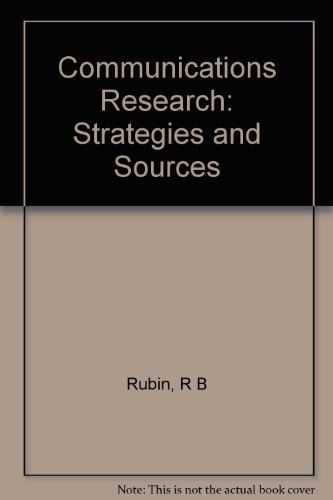 9780534055141: Communications Research: Strategies and Sources
