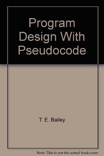 9780534055745: Program design with pseudocode