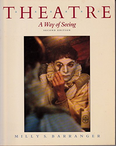 9780534056469: Theatre, a way of seeing