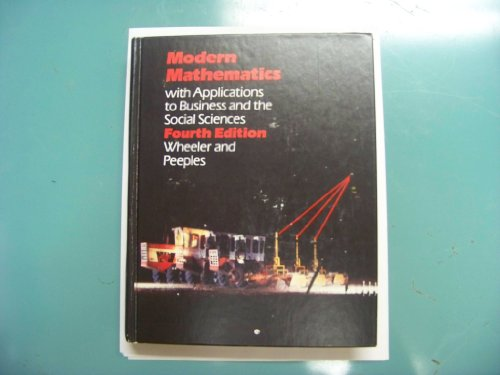 Modern Mathematics with Applications to Business and: Wheeler, Ruric E.,