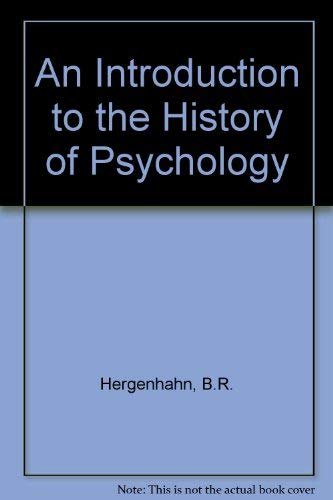 9780534060725: An Introduction to the History of Psychology