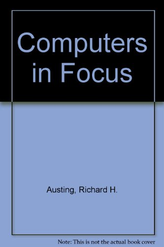 Computers in Focus 9780534061081 Book by Austing, Richard H., Cassel, Lillian