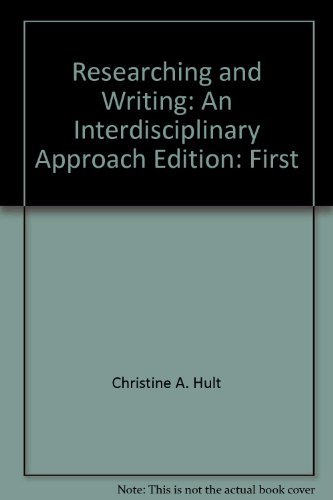 9780534061500: Researching and writing: An interdisciplinary approach