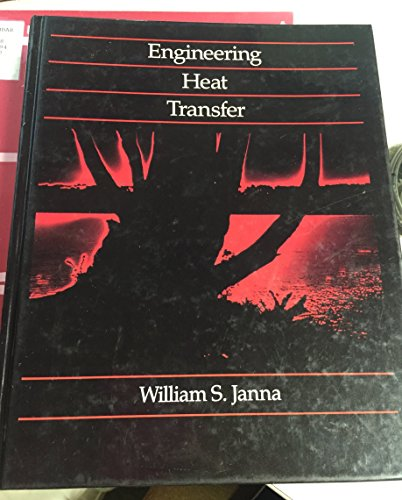 Engineering Heat Transfer: William S. Janna