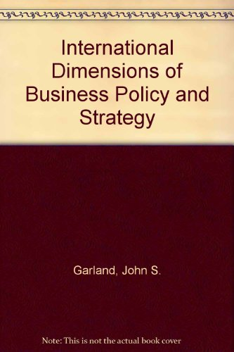 9780534062644: International Dimensions of Business Policy and Strategy (The Kent international business series)