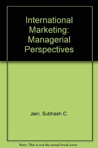 9780534062705: International Marketing: Managerial Perspectives