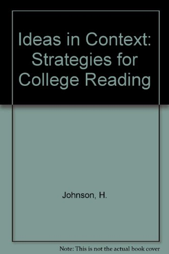 Ideas in Context: Strategies for College Reading: Johnson, Harriet