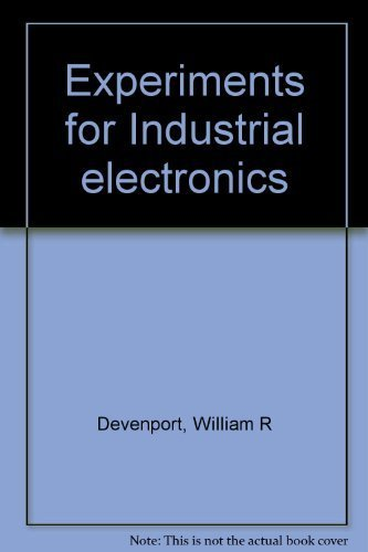 9780534063924: Experiments for Industrial electronics