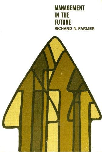 Management in the Future: Farmer, Richard N.