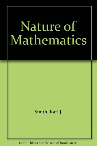 9780534066963: Nature of Mathematics