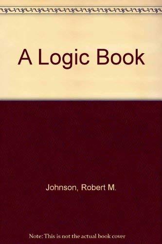 9780534068523: A Logic Book