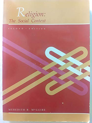 9780534072421: Religion: The Social Context