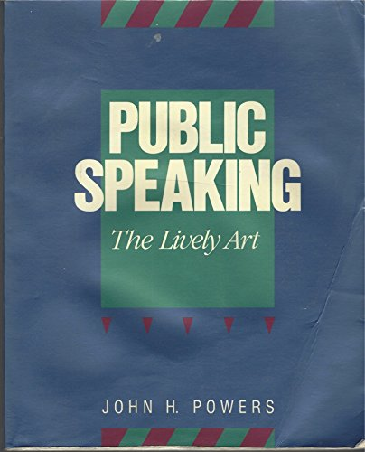 9780534072964: Public Speaking: The Lively Art (Speech & Theater)