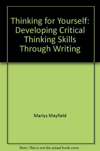 9780534073084: Thinking for yourself: Developing critical thinking skills through writing