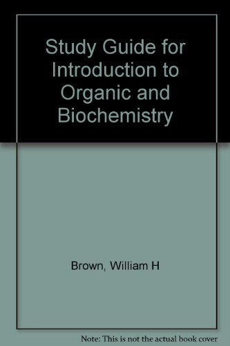 S. G. Intro to Organic and Biochemistry: Brown, William H