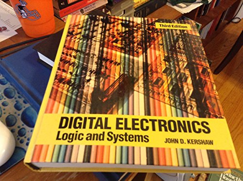 9780534076382: Digital Electronics: Logic and Systems