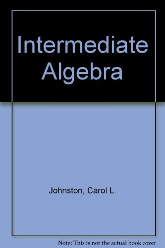 9780534078669: Intermediate Algebra (The Johnston/Willis developmental mathematics series)