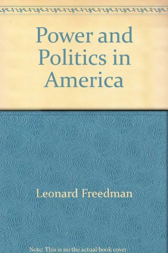 9780534079864: Power and politics in America