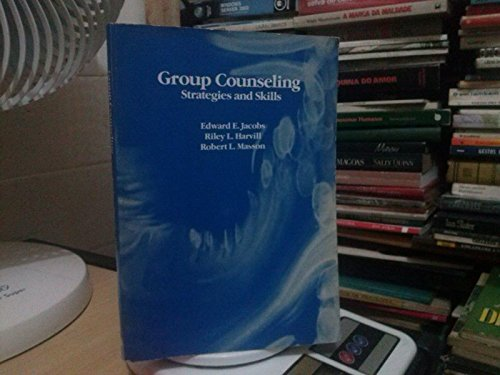 9780534080709: Group Counseling: Strategies and Skills